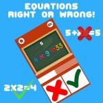 Equations Right or Wrong!